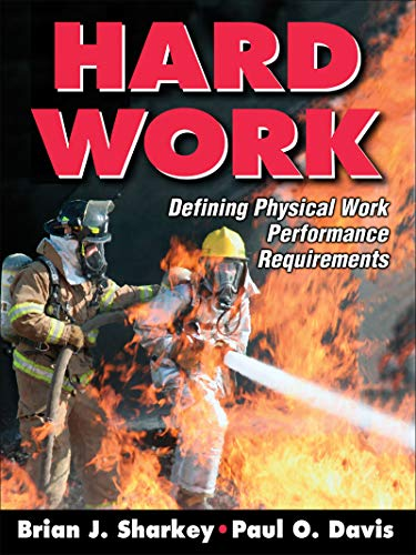 9780736065368: Hard Work: Defining Physical Work Performance Requirements