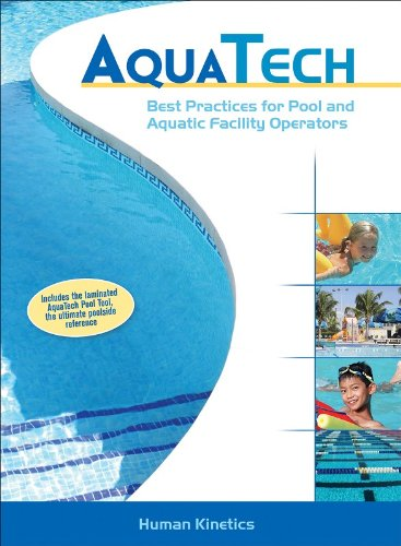 9780736065603: Aquatech: Best Practices for Pool and Aquatic Facility Operators