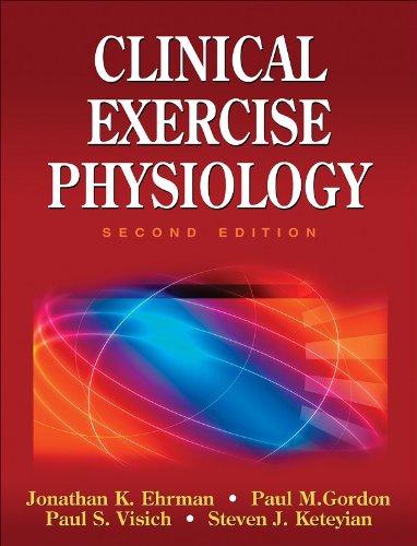 Clinical Exercise Physiology: Johnathan K. Ehrman;