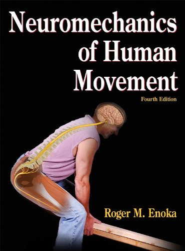 9780736066792: Neuromechanics of Human Movement