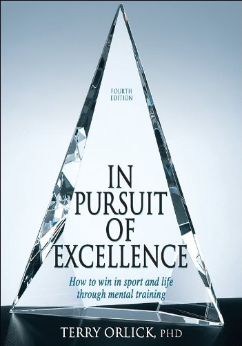 9780736067577: In Pursuit of Excellence - 4th Edition