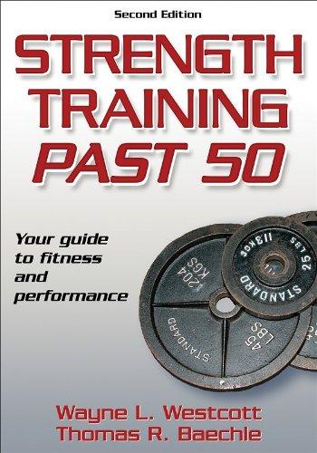 9780736067713: Strength Training Past 50 - 2nd Edition (Ageless Athlete Series)