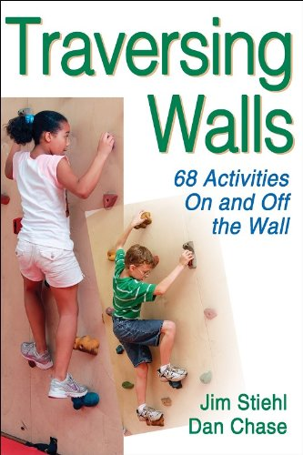 9780736067775: Traversing Walls: 68 Activities on and Off the Wall
