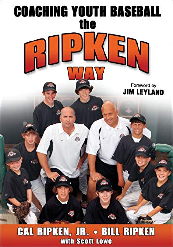 9780736067829: Coaching Youth Baseball the Ripken Way