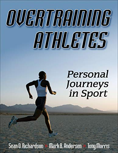 9780736067874: Overtraining Athletes: Personal Journeys in Sport