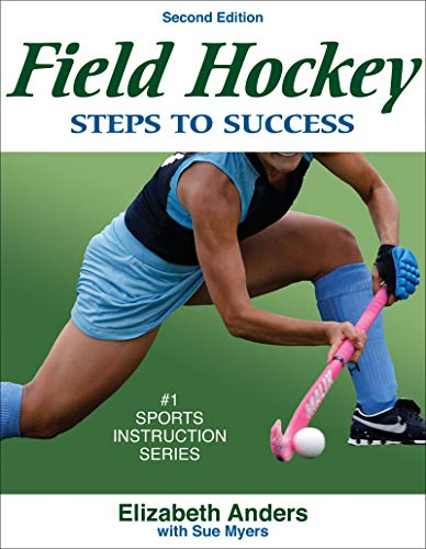 9780736068376: Field Hockey: Steps to Success - 2nd Edition (Steps to Success Sports Series)