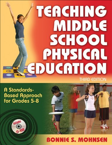 9780736068499: Teaching Middle School Physical Education - 3rd Edition: A Standards-Based Approach for Grades 5-8