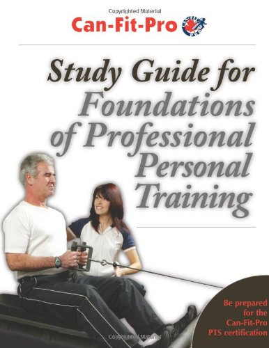 9780736069113: Study Guide for Foundations of Professional Personal Training (Can-Fit-Pro)