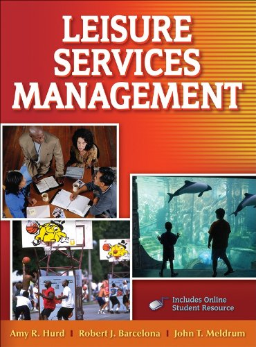 Leisure Services Management (Hardback): Amy R. Hurd,