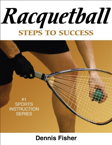 9780736069397: Racquetball: Steps to Success (Steps to Success Sports Series)