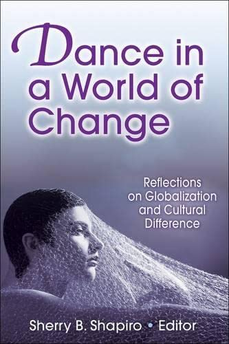9780736069434: Dance in a World of Change: Reflections on Globalization and Cultural Difference