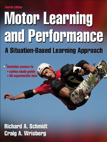 9780736069649: Motor Learning and Performance With Web Study Guide - 4th Edition: A Situation-Based Learning Approach
