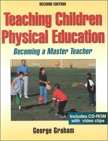 9780736071215: Teaching Children Physical Education: Becoming a Master Teacher