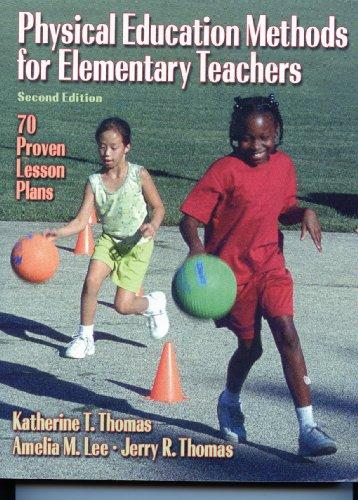 9780736071222: Physical Education Methods For Elemntry Teachers-2E w/Jrnl Access