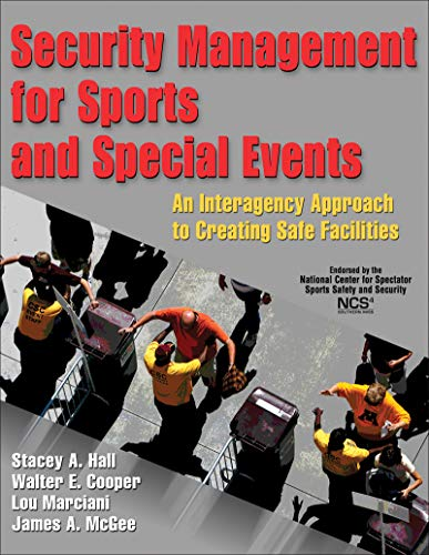 9780736071321: Security Management for Sports and Special Events: An Interagency Approach to Creating Safe Facilities