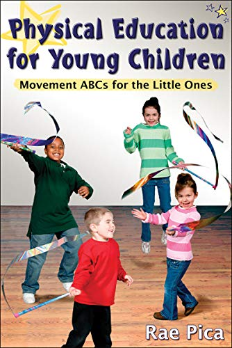 9780736071499: Physical Education for Young Children:Movemnt ABCs for Little One