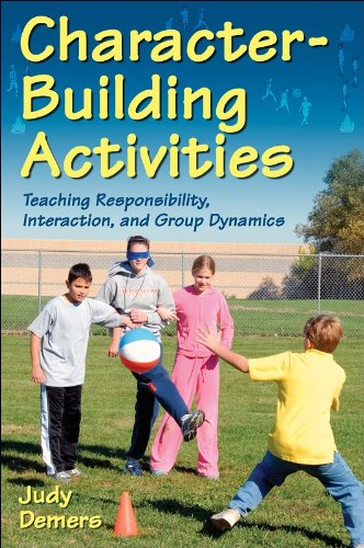 9780736072069: Character-Building Activities: Teaching Responsibility, Interaction, and Group Dynamics