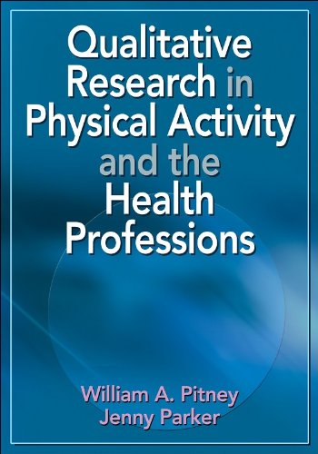 Qualitative Research in Physical Activity and the Health Professions: William Pitney