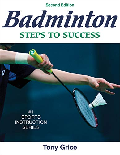 9780736072298: Badminton: Steps to Success - 2nd Edition (Steps to Success Activity Series)