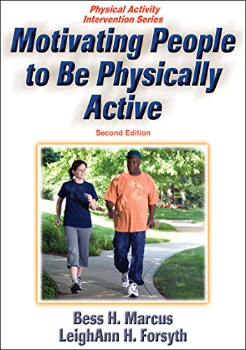 Motivating People to be Physically Active (Paperback)