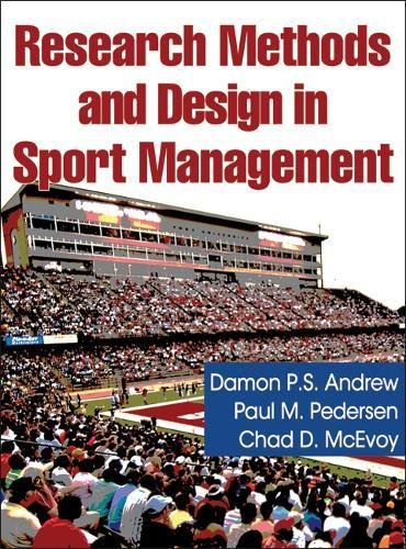 Research Methods and Design in Sport Management: Damon Andrew, Paul