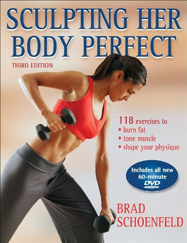 9780736073882: Sculpting Her Body Perfect - 3rd Edition