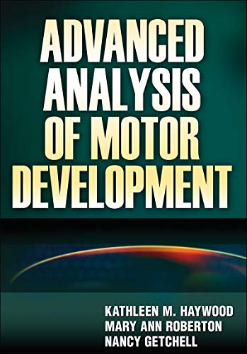 9780736073936: Advanced Analysis of Motor Development