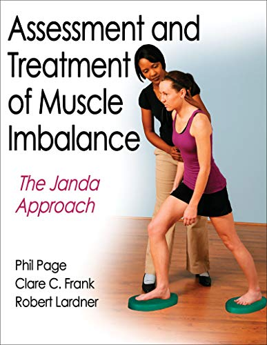 9780736074001: Assessment and Treatment of Muscle Imbalance: The Janda Approach