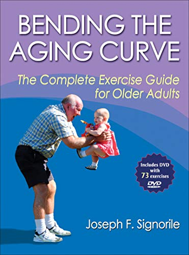 9780736074452: Bending the Aging Curve: The Complete Exercise Guide for Older Adults