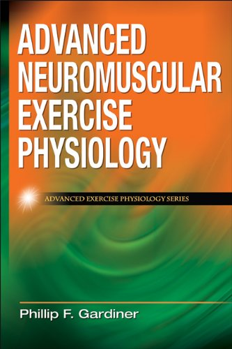 9780736074674: Advanced Neuromuscular Exercise Physiology (Advanced Exercise Physiology)