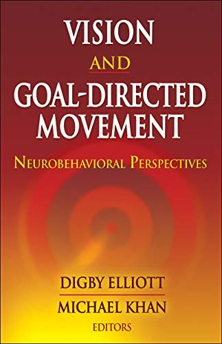 9780736074759: Vision and Goal Directed Movement