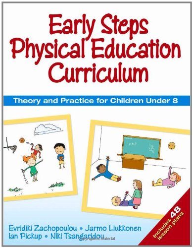 9780736075398: Early Steps Physical Education Curriculum: Theory and Practice for Children Under 8