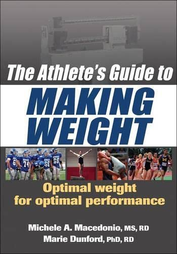 9780736075862: The Athlete's Guide to Making Weight