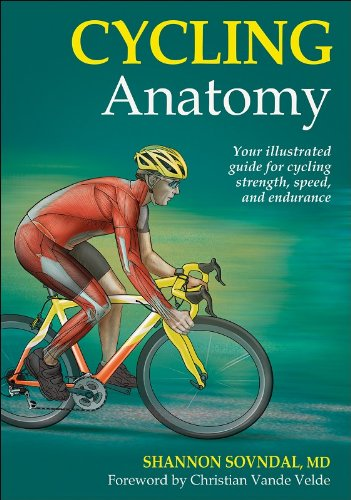 9780736075879: Cycling Anatomy: Your Illustrated Guide for Cycling Strength, Speed, and Endurance