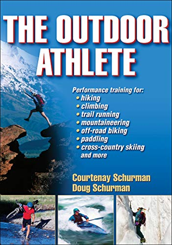 9780736076111: The Outdoor Athlete