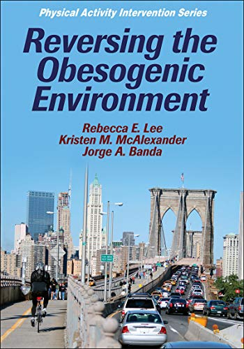 Reversing the Obesogenic Environment (Paperback)