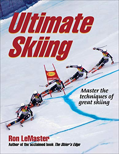 9780736079594: Ultimate Skiing: Master the Techniques of Great Skiing