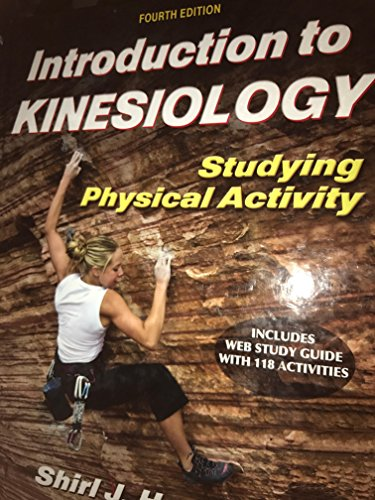 9780736080255: Introduction to Kinesiology: Studying Physical Activity