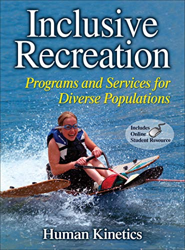 9780736081771: Inclusive Recreation With Web Resource: Programs and Services for Diverse Populations with Web ancillaries