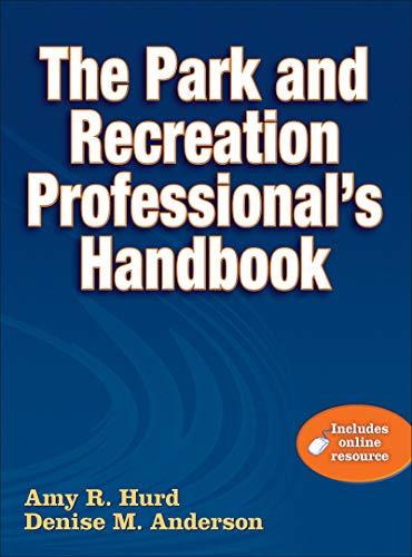 9780736082594: Park and Recreation Professional's Handbook W/Online Resource