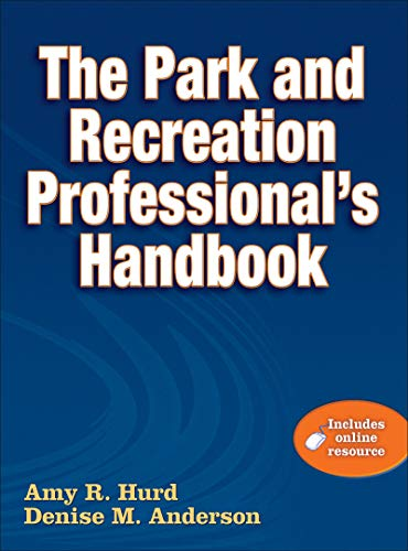 9780736082594: Park and Recreation Professional's Handbook With Online Resource, The