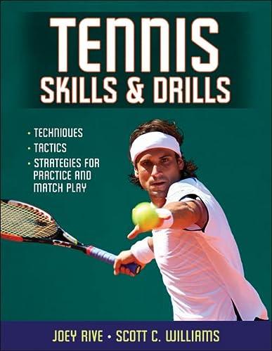 9780736083089: Tennis Skills & Drills