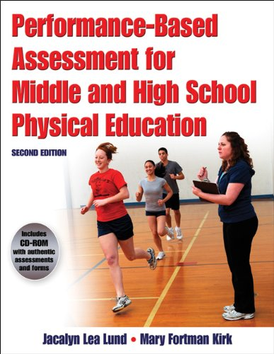 9780736083607: Performance-Based Assessment for Middle and High School Physical Education-2nd Edition