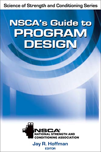 9780736084024: Nsca's Guide to Program Design (Science of Strength and Conditioning Series)