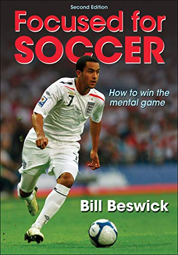 Focused for Soccer: Bill Beswick