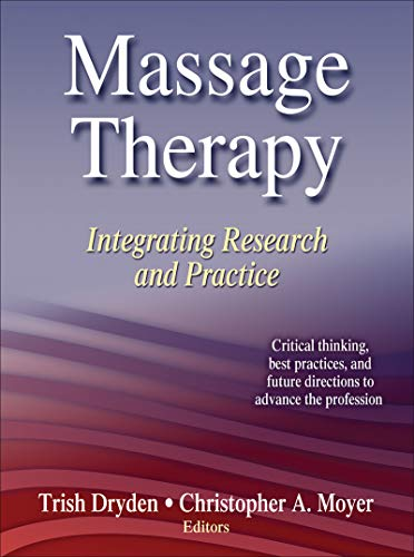 9780736085656: Massage Therapy: Integrating Research and Practice