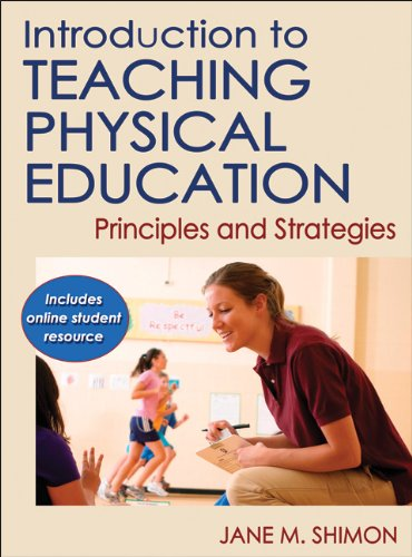 9780736086455: Introduction to Teaching Physical Education With Online Student Resource: Principles and Strategies