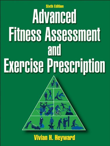 9780736086592: Advanced Fitness Assessment and Exercise Prescription-6th Edition