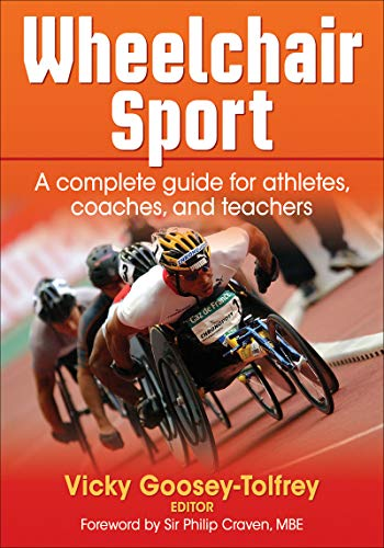 9780736086769: Wheelchair Sport: A Complete Guide for Athletes, Coaches and Teachers