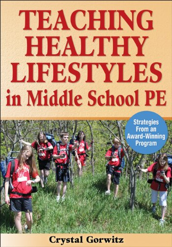 9780736086783: Teaching Healthy Lifestyles in Middle School PE: Strategies From an Award-Winning Program